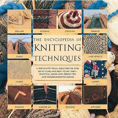 ENCYCLOPEDIA OF KNITTING TECHNIQUES, LESLEY/ G STANFIELD