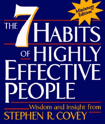 The 7 Habits of Highly Effective People(Miniature Edition), Covey, Stephen R.