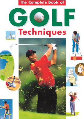 Image for COMPLETE ENCYCLOPEDIA OF GOLF TECHNIQUES