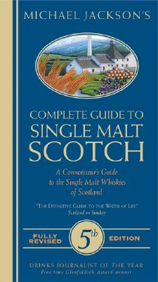 Image for Michael Jackson's Complete Guide to Single Malt Scotch