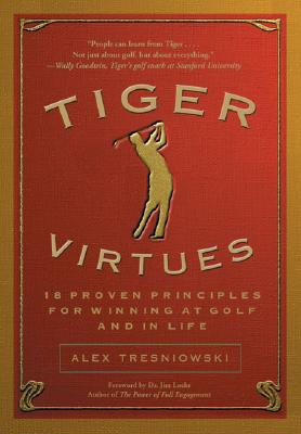 Image for TIGER VIRTUES: 18 PROVEN STRATEGIES FOR