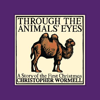 Image for Through the Animals' Eyes: A Story of the First Christmas