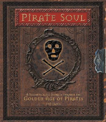 Pirate Soul, Pat Croce