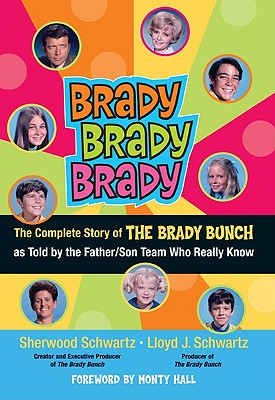Image for Brady Brady Brady: The Complete Story Of The Brady Bunch