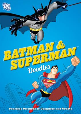 Image for DC Comics Batman & Superman Doodles: Fearless Pictures to Complete and Create