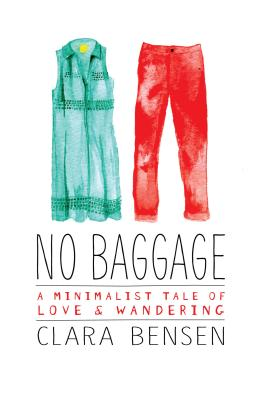 Image for NO BAGGAGE: A MINIMALIST TALE OF LOVE & WANDERING