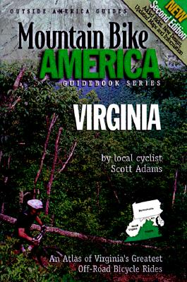 Image for Mountain Bike America Virginia: An Atlas of Virginia's Greatest Off-Road Bicycle Rides