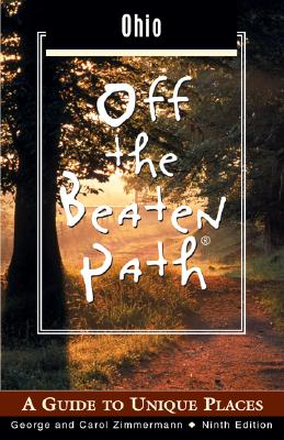 Image for Ohio Off the Beaten Path, 9th: A Guide to Unique Places (Off the Beaten Path Series)