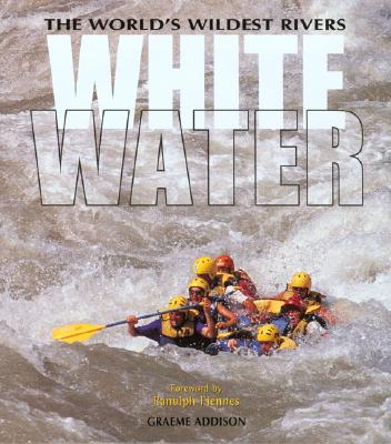 Image for Whitewater: The World's Wildest Rivers