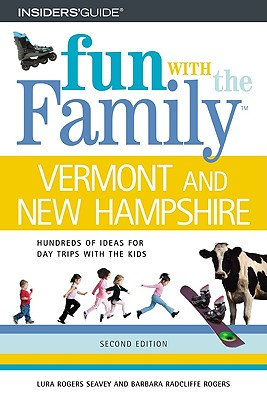 Image for Fun with the Family Vermont and New Hampshire, 2nd (Fun with the Family Series)