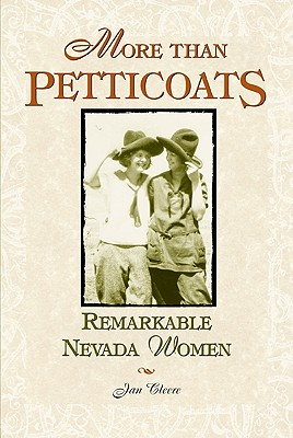 Image for More than Petticoats: Remarkable Nevada Women (More than Petticoats Series)