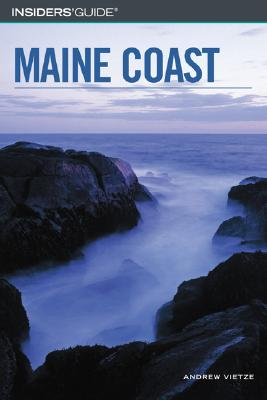 Image for Insiders' Guide to the Maine Coast (Insiders' Guide Series)