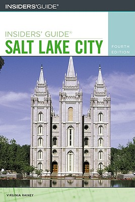 Image for Insiders' Guide to Salt Lake City, 4th (Insiders' Guide Series)