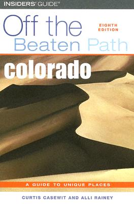 Image for Colorado Off the Beaten Path, 8th (Off the Beaten Path Series)