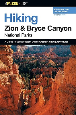 Image for Hiking Zion and Bryce Canyon National Parks, 2nd (Regional Hiking Series)
