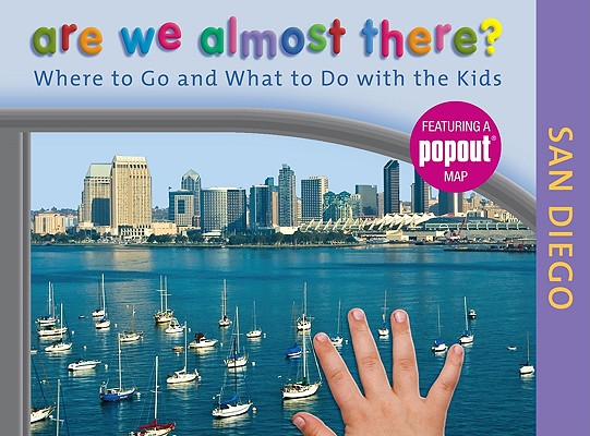 Image for ARE WE ALMOST THERE? SAN DIEGO : WHERE T