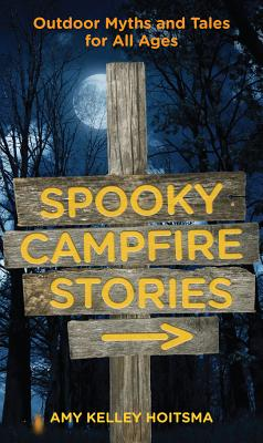 Image for Spooky Campfire Stories, 2nd: Outdoor Myths and Tales for All Ages