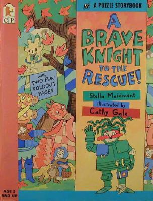 Image for A Brave Knight to the Rescue (A Puzzle Storybook)
