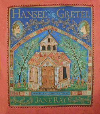 Hansel and Gretel, Ray, Jane