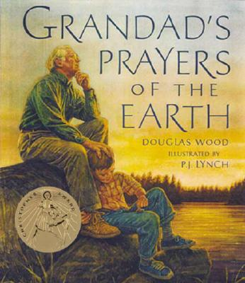 Image for GRANDAD'S PRAYERS OF THE EARTH ( ILLUSTRATED BY P.J. LYNCH )