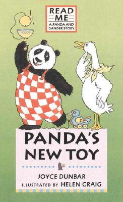 Panda's New Toy: A Panda and Gander Story (Read Me), Dunbar, Joyce
