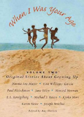 Image for 2: When I Was Your Age, Volume Two: Original Stories About Growing Up