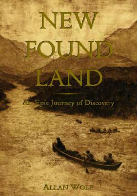 Image for New Found Land: Lewis and Clark's  Voyage of Discovery