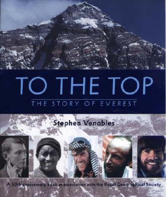 Image for To the Top: The Story of Mount Everest
