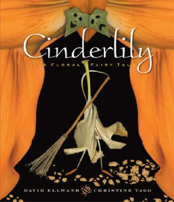 Image for Cinderlily: A Floral Fairy Tale
