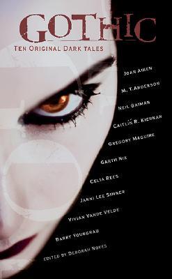 Gothic!: Ten Original Dark Tales, anthology