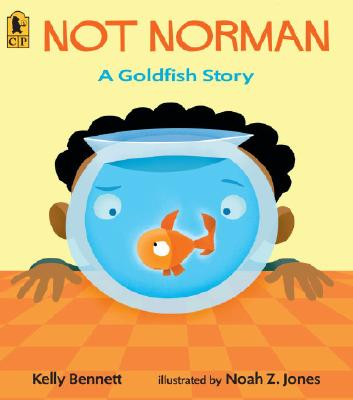 Image for Not Norman: A Goldfish Story