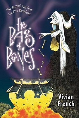 The Bag of Bones: The Second Tale from the Five Kingdoms (Tales from the Five Kingdoms), French, Vivian