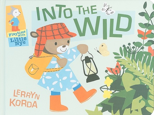 Into the Wild: Playtime with Little Nye, Korda, Lerryn