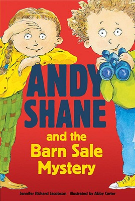 """Andy Shane and the Barn Sale Mystery, """"Jacobson, Jennifer Richard"""""""