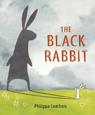 The Black Rabbit (Junior Library Guild Selection), Leathers, Philippa