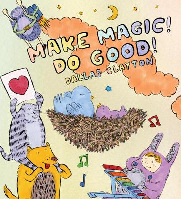 Image for Make Magic, Do Good