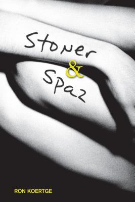 Stoner & Spaz, Koertge, Ron