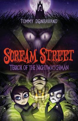 Image for Scream Street: Terror of the Nightwatchman