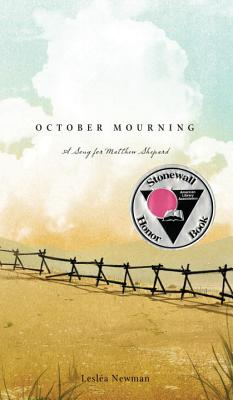 """October Mourning: A Song for Matthew Shepard, """"Newman, Leslea"""""""