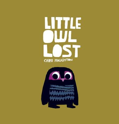 "Little Owl Lost, ""Haughton, Chris"""