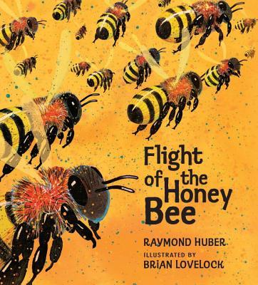 """Flight of the Honey Bee, """"Huber, Raymond"""""""