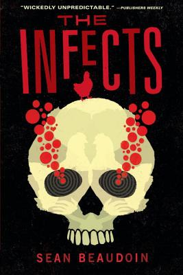 The Infects, Sean Beaudoin