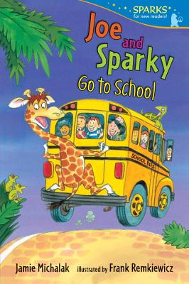 Joe and Sparky Go to School (Candlewick Sparks), Michalak, Jamie