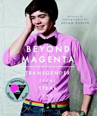 Image for Beyond Magenta: Transgender Teens Speak Out