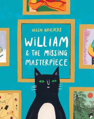 William & the Missing Masterpiece, Hancocks, Helen