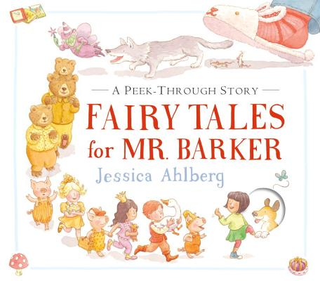 Image for Fairy Tales for Mr. Barker: A Peek-Through Story