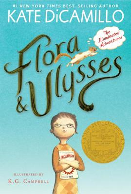 Flora & Ulysses: The Illuminated Adventures, Kate DiCamillo