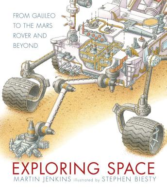 Image for Exploring Space: From Galileo to the Mars Rover and Beyond