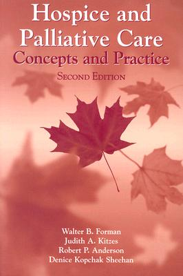 Image for Hospice And Palliative Care: Concepts And Practice (Jones and Bartlett Series in Oncology)