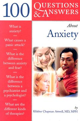 Image for 100 Questions  &  Answers About Anxiety (100 Questions and Answers About...)